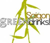 GREEN DRINKS 17 - Passion for Sustainability, Ho Chi Minh City 28/5/2013